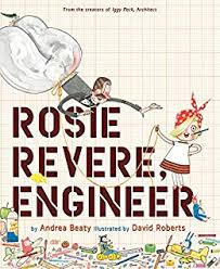Kids book Rosie Revere, Engineer