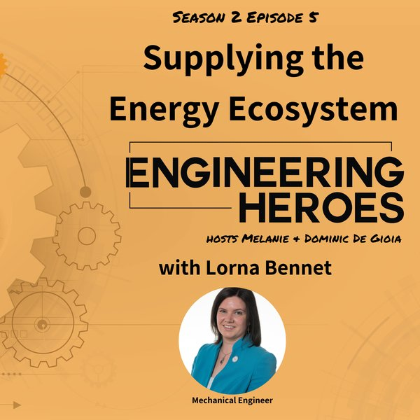 Supplying the Energy Ecosystem with Lorna Bennet